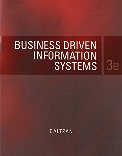 Business Driven Information Systems Third Edition with: Baltzan, Paige
