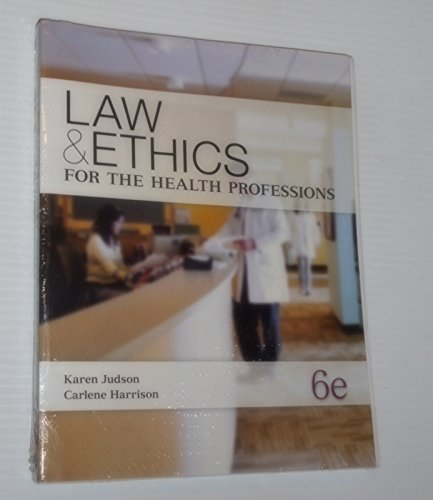 9780077918385: Law & Ethics for the Health Professions W/ Connect Plus Access Card
