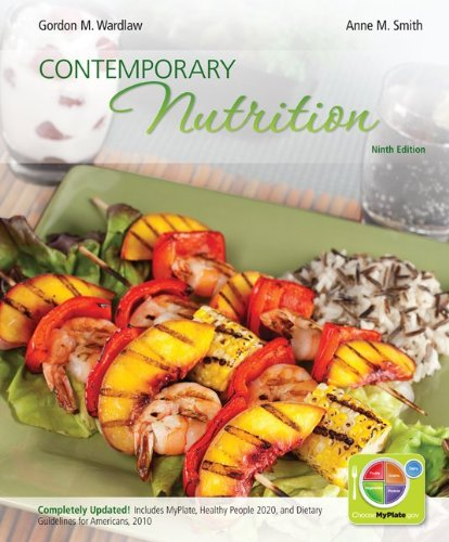 Combo: Contemporary Nutrition Updated with MyPlate, 2010: Gordon Wardlaw, Anne