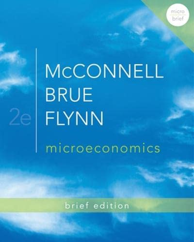 Loose Leaf Version of Microeconomics Brief Edition: Campbell R. McConnell,