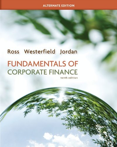 Looseleaf Fundamentals of Corporate Finance Alternate Edition and Connect Access Card: Stephen Ross...