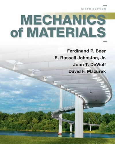 Mechanics of Materials with ConnectPlus 1 Semester Access Card for Mechanics of Materials: Beer, ...