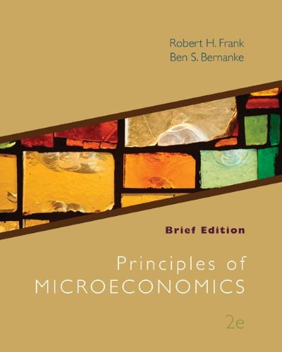 Loose Leaf Principles of Microeconomics, Brief Edition with Connect Access Card (9780077971137) by Robert Frank; Ben Bernanke