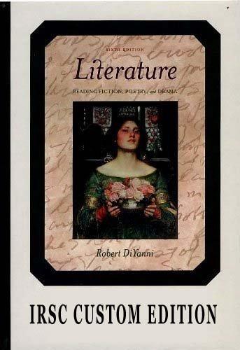 9780077974916: Literature 6th Edition (IRSC Custom) Reading, Fiction, Poetry & Drama By DiYanni
