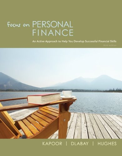 Loose Leaf Focus on Personal Finance + Connect Plus (0078004101) by Kapoor, Jack; Dlabay, Les; Hughes, Robert J.