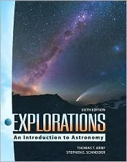 Explorations: An Introduction to Astronomy with Starry Nights 6.0