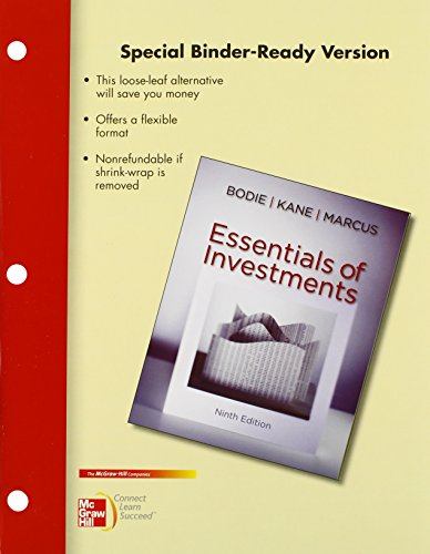 Loose Leaf Essentials of Investments with Connect Access Card: Bodie, Zvi; Kane, Alex; Marcus, Alan