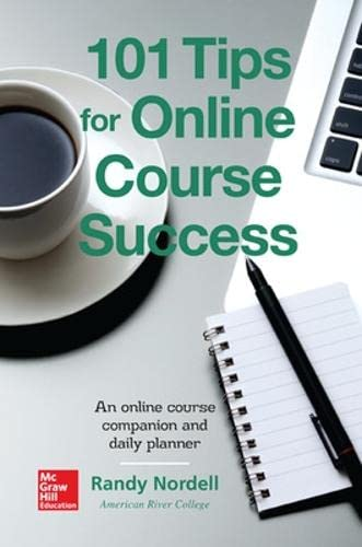9780078020926: 101 Tips for Online Course Success: An Online Course Companion and Daily Planner