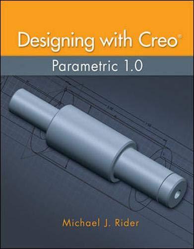 9780078021220: Designing with Creo Parametric