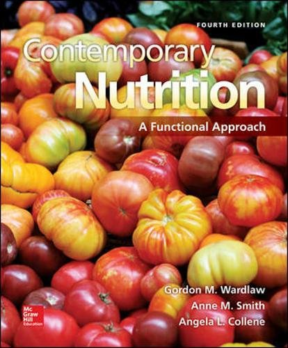 9780078021398: Contemporary Nutrition: A Functional Approach (Mosby Nutrition)