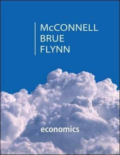 Economics: Principles, Problems, & Policies (McGraw-Hill Series: McConnell, Campbell R.;