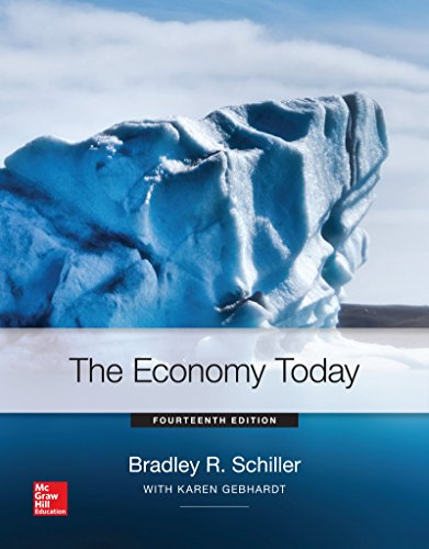 The Economy Today (Hardback): Bradley Schiller, Karen Gebhardt