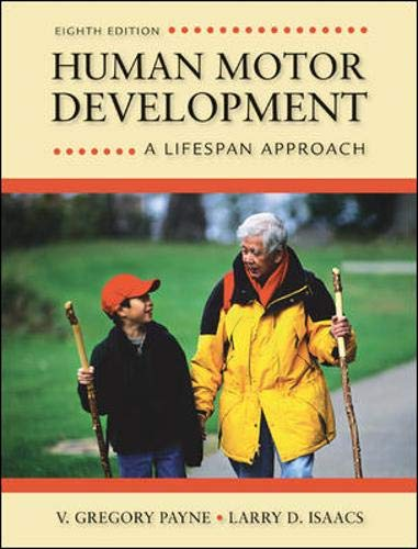 9780078022494: Human Motor Development: A Lifespan Approach (B&B Physical Education)