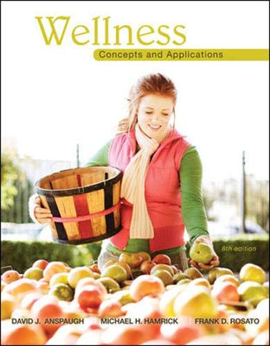 9780078022500: Wellness: Concepts and Applications