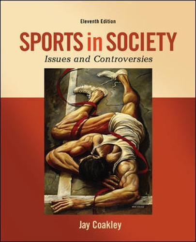 9780078022524: Sports in Society: Issues and Controversies