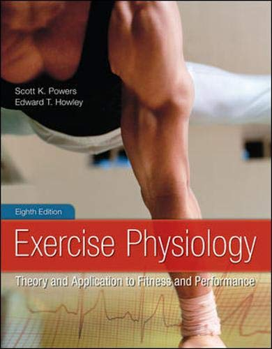9780078022531: Exercise Physiology: Theory and Application to Fitness and Performance