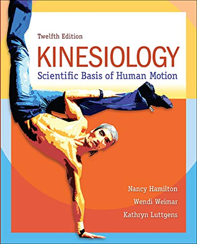 9780078022548: Kinesiology: Scientific Basis of Human Motion