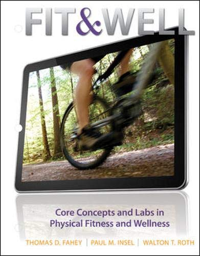 9780078022586: Fit & Well: Core Concepts and Labs in Physical Fitness and Wellness Loose Leaf Edition