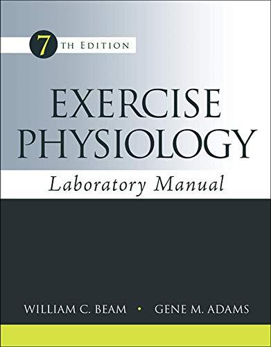 Exercise Physiology Laboratory Manual: Beam, William C;