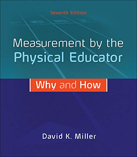 9780078022685: Measurement by the Physical Educator: Why and How