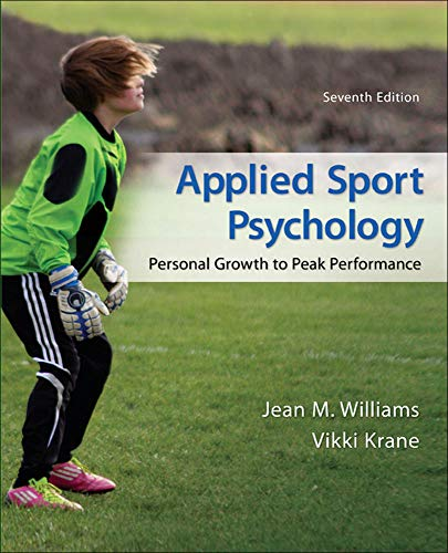 9780078022708: Applied Sport Psychology: Personal Growth to Peak Performance (B&B Physical Education)
