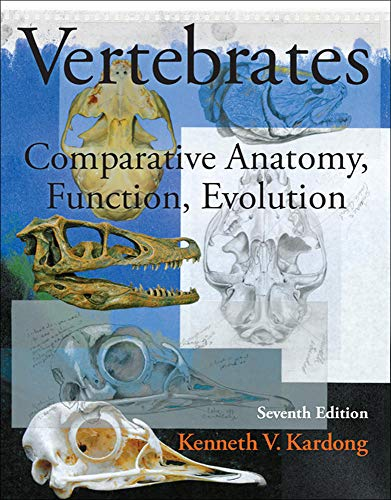 9780078023026: Vertebrates: Comparative Anatomy, Function, Evolution