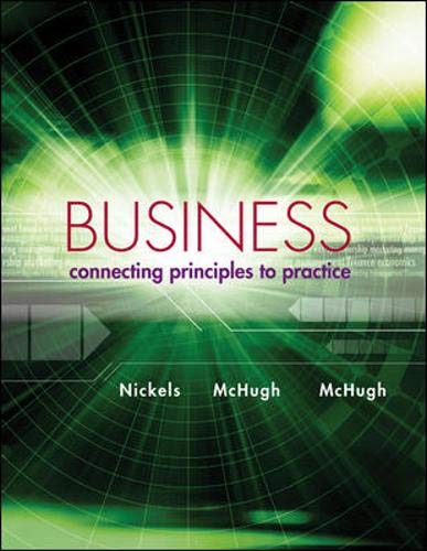 9780078023125: Business: Connecting Principles to Practice