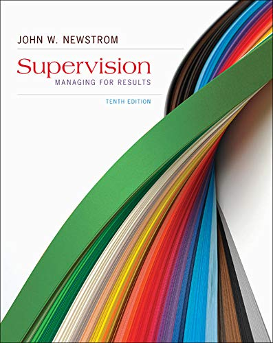 Supervision: Managing for Results (0078023173) by Newstrom, John
