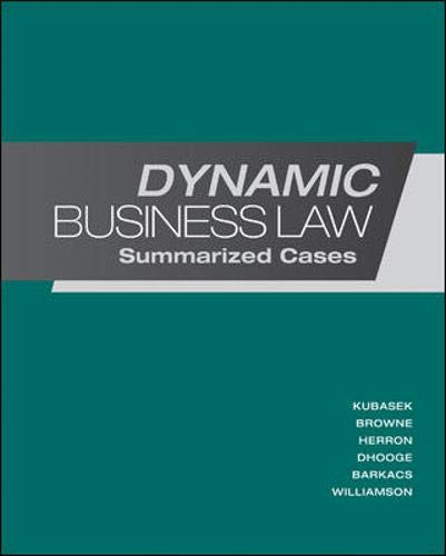 9780078023774: Dynamic Business Law: Summarized Cases