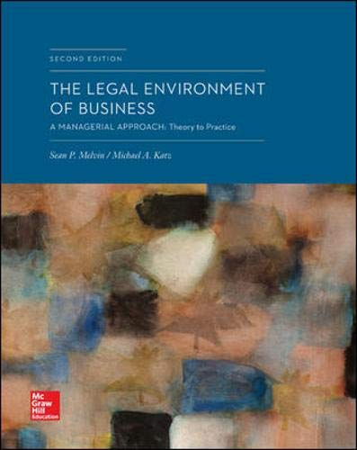 The Legal Environment of Business: A Managerial: Melvin, Sean, Katz,