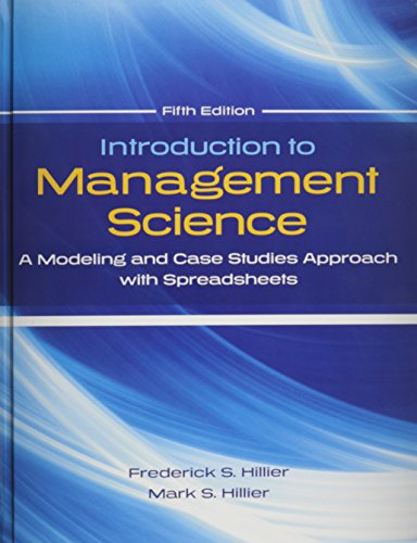 9780078024061: Introduction to Management Science Modeling and Case Studies Approach with Spreadsheets