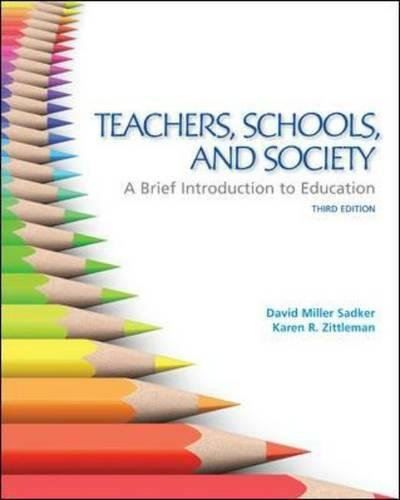 9780078024337: Teachers, Schools, and Society:  A Brief Introduction to Education