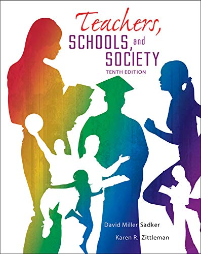 9780078024450: Teachers, Schools and Society, 10th Edition