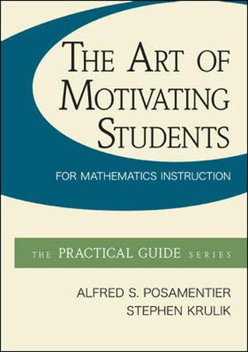 9780078024474: The Art of Motivating Students for Mathematics Instruction (McGraw-Hill Practical Guides)