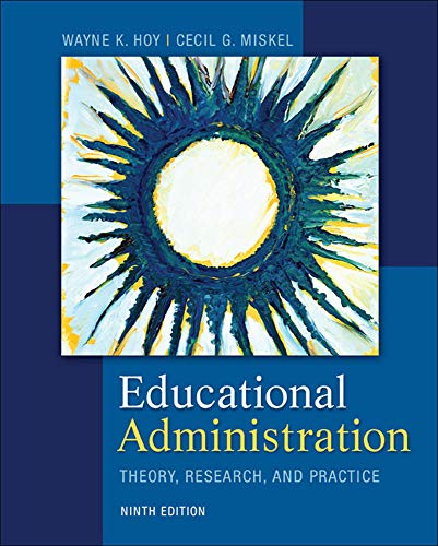 9780078024528: Educational Administration: Theory, Research, and Practice