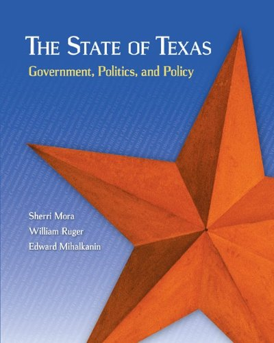 9780078024825: The State of Texas: Government, Politics, and Policy