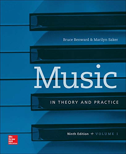 Music in Theory and Practice Volume 1 (B&B Music) (007802515X) by Bruce Benward Sightsinging Complete; Marilyn Saker Music in Theory and Practice