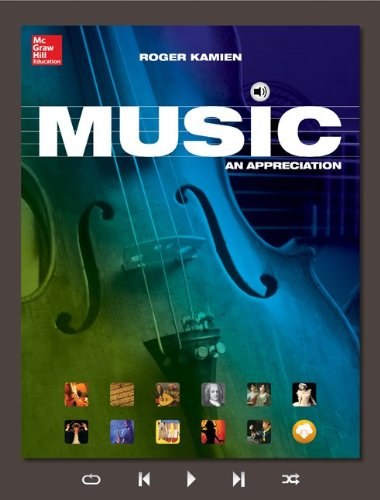 Music: An Appreciation: Kamien Music: An