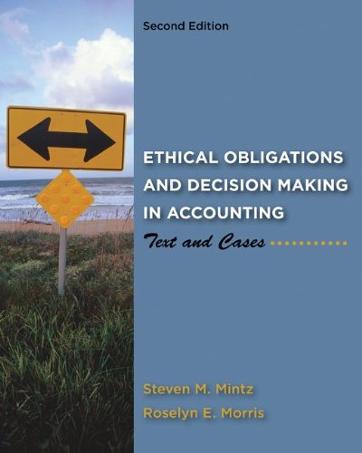 9780078025280: Ethical Obligations and Decision Making in Accounting: Text and Cases