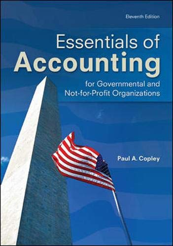 9780078025457: Essentials of Accounting for Governmental and Not-for-Profit Organizations