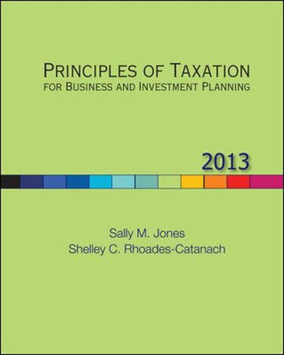 9780078025488: Principles of Taxation for Business and Investment Planning, 2013 Edition
