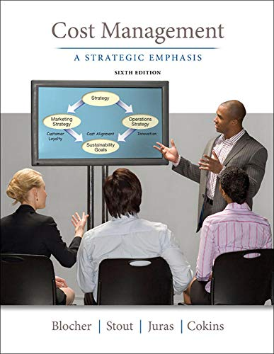Cost Management: A Strategic Emphasis (Irwin Accounting)