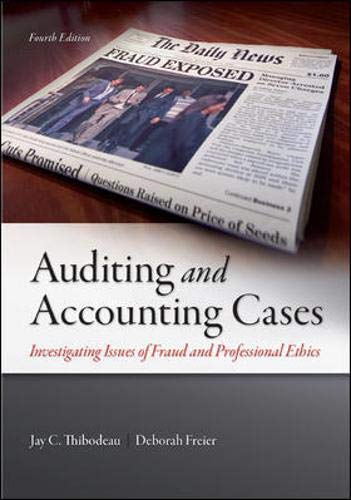 9780078025563: Auditing and Accounting Cases: Investigating Issues of Fraud and Professional Ethics