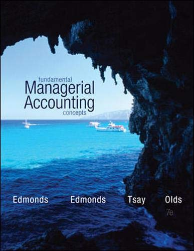 Fundamental Managerial Accounting Concepts: Edmonds, Thomas, Edmonds,