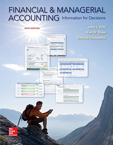 9780078025761: Financial and Managerial Accounting: Information and Decisions