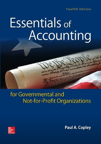 Essentials of Accounting for Governmental and Not-for-profit: Paul A. Copley