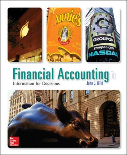 Financial Accounting: Information for Decisions, 7th Edition: Wild, John J