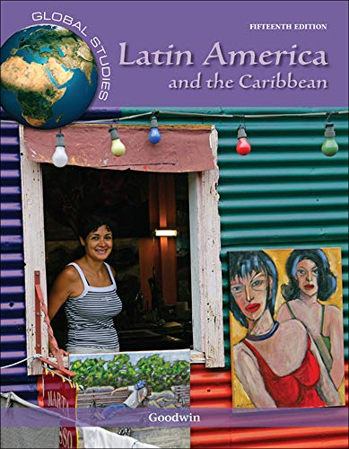 Global Studies: Latin America and the Caribbean: GOODWIN
