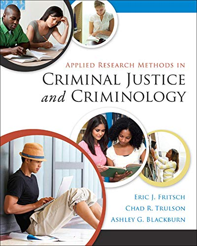 9780078026416: Applied Research Methods in Criminal Justice and Criminology