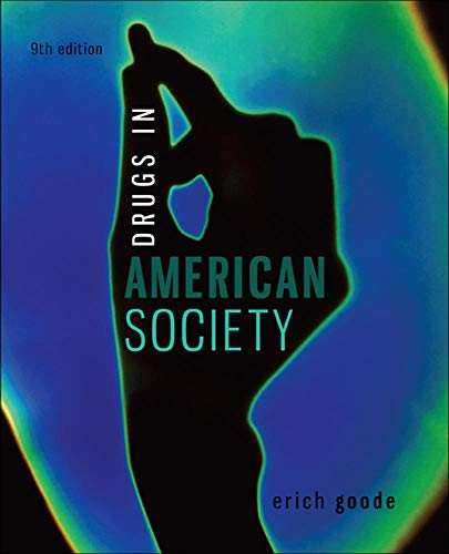 9780078026591: Drugs in American Society